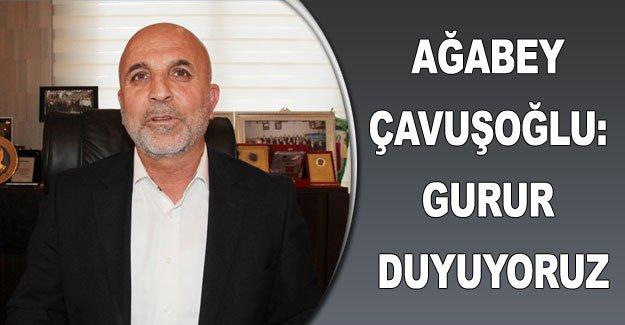 Ağabey Çavuşoğlu: Gurur duyuyoruz