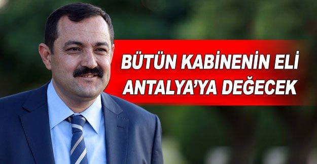 Bütün kabinenin eli Antalya'ya değecek