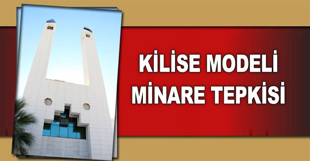 Kilise modeli minare tepkisi