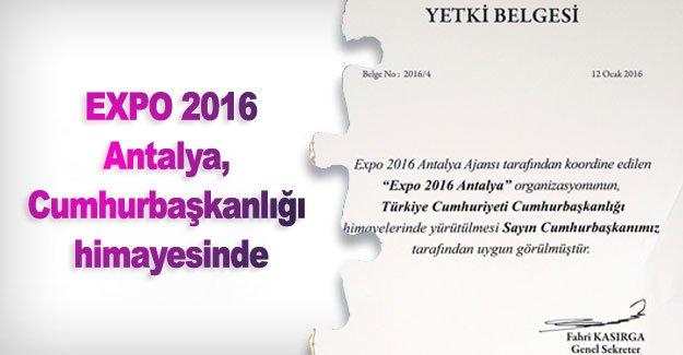EXPO 2016 Antalya, Cumhurbaşkanlığı himayesinde
