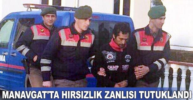 Manavgat'ta hırsızlık zanlısı tutuklandı