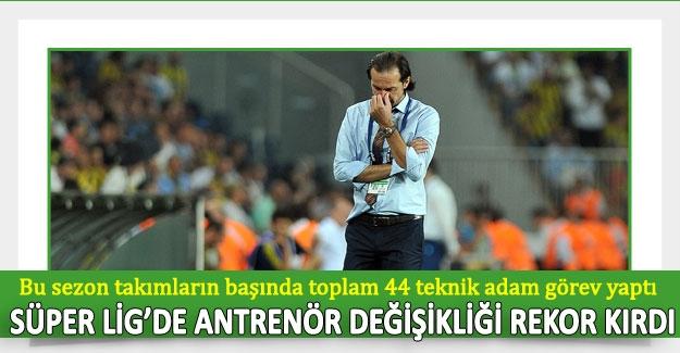 Süper Lig'de antrenör değişikliği rekor kırdı