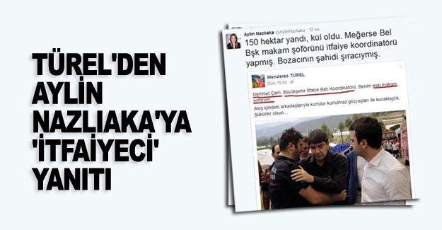 Menderes Türel'den Aylin Nazlıaka'ya 'itfaiyeci' yanıtı