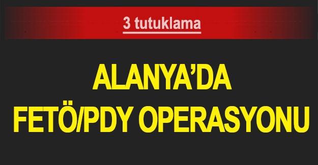 Alanya'da FETÖ/PDY operasyonu: 3 tutuklama