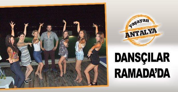 Dansçılar Ramada'da