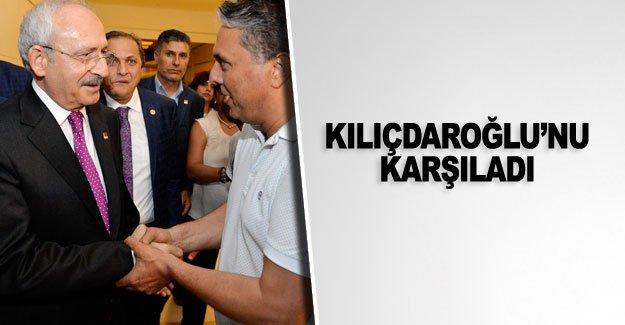 Kılıçdaroğlu'nu karşıladı