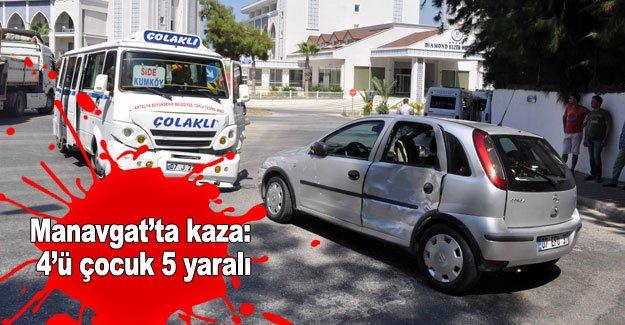Manavgat'ta kaza: 4'ü çocuk 5 yaralı