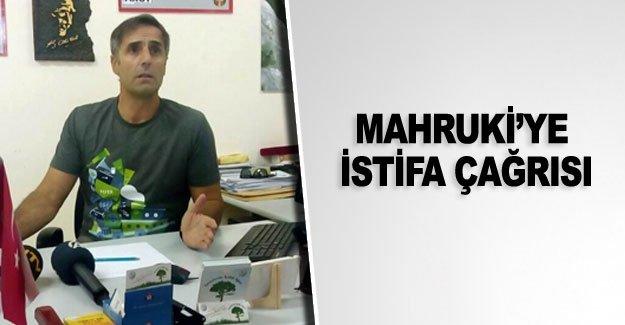 Mahruki'ye istifa çağrısı