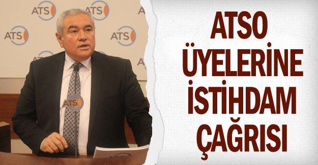 ATSO üyelerine istihdam çağrısı