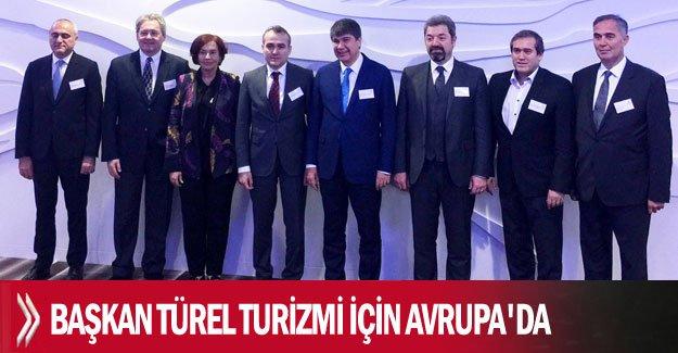 Başkan Türel turizm için Avrupa'da