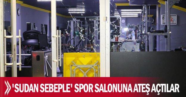 'Sudan sebeple' spor salonuna ateş açtılar