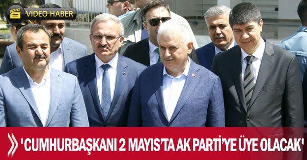 'Cumhurbaşkanı 2 Mayıs'ta AK Parti'ye üye olacak'