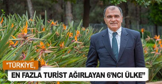 """""""Türkiye, en fazla turist ağırlayan 6'ncı ülke"""""""