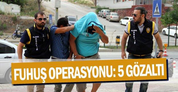 Antalya'da fuhuş operasyonu: 5 gözaltı