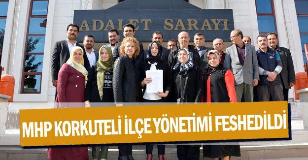 MHP Korkuteli İlçe Yönetimi feshedildi