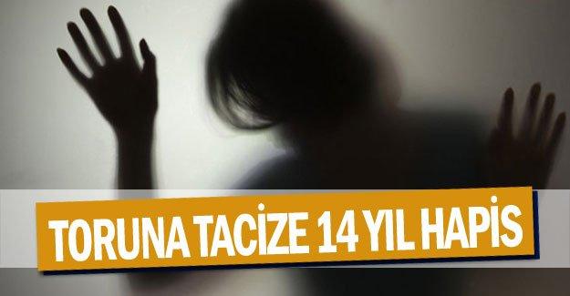 Toruna tacize 14 yıl hapis