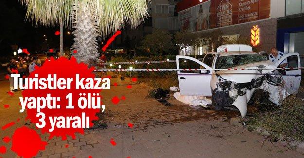 Turistler kaza yaptı: 1 ölü, 3 yaralı