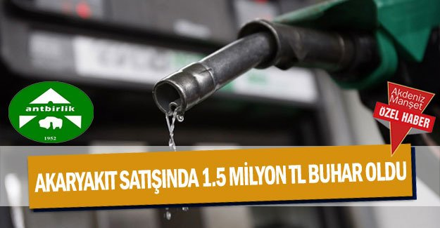 Akaryakıt satışında 1.5 milyon TL buhar oldu