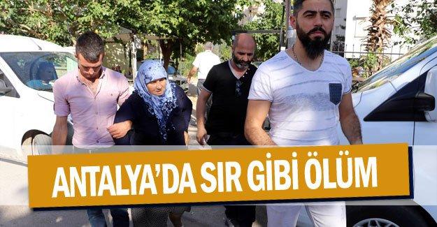 Antalya'da sır gibi ölüm