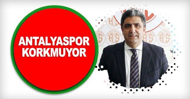 Antalyaspor korkmuyor