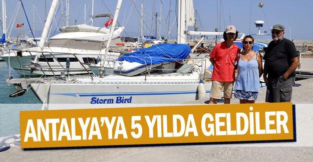 Antalya'ya 5 yılda geldiler