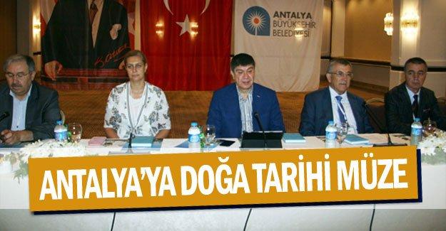 Antalya'ya Doğa Tarihi Müzesi kazandırılıyor