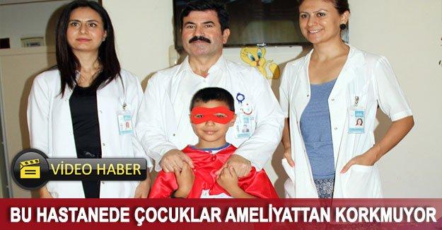 Bu hastanede çocuklar ameliyattan korkmuyor