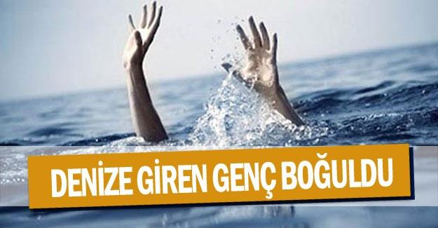 Denize giren genç boğuldu