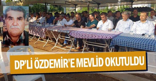 DP'li Özdemir'e Mevlid okutuldu