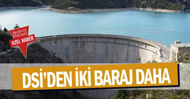 DSİ'den iki baraj daha