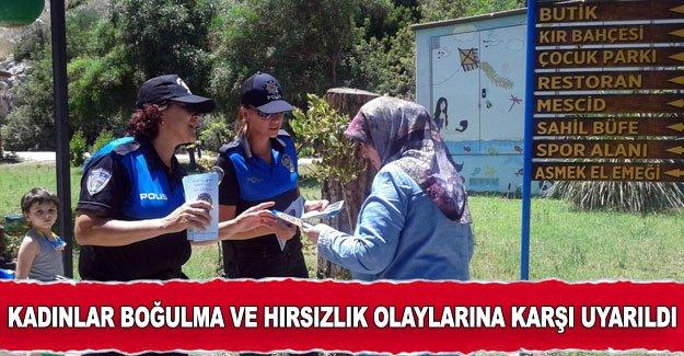Kadınlar boğulma ve hırsızlık olaylarına karşı uyarıldı