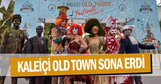 Kaleiçi Old Town sona erdi