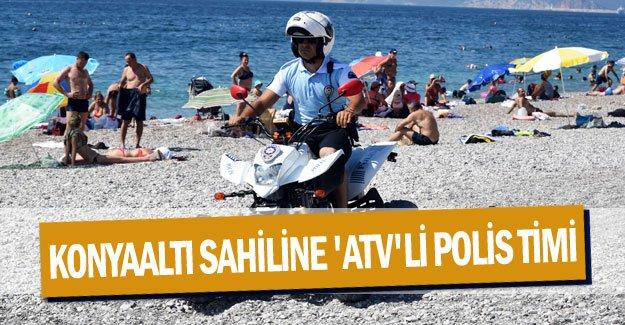 Konyaaltı sahiline 'ATV'li polis timi