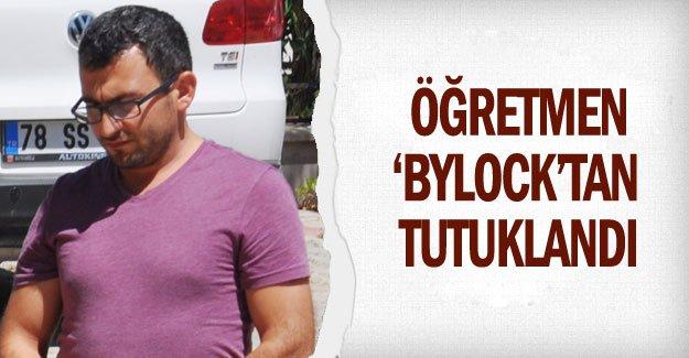 Öğretmen 'ByLock'tan tutuklandı