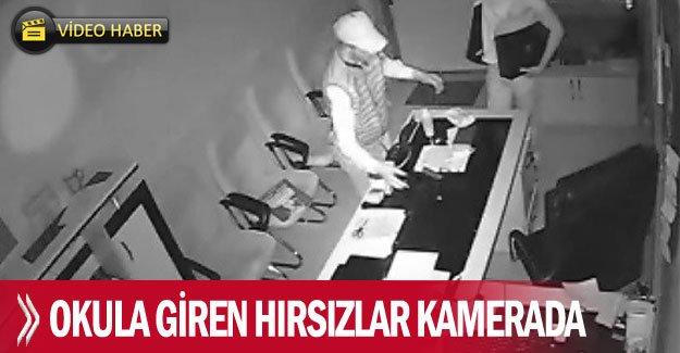 Okula giren hırsızlar kamerada