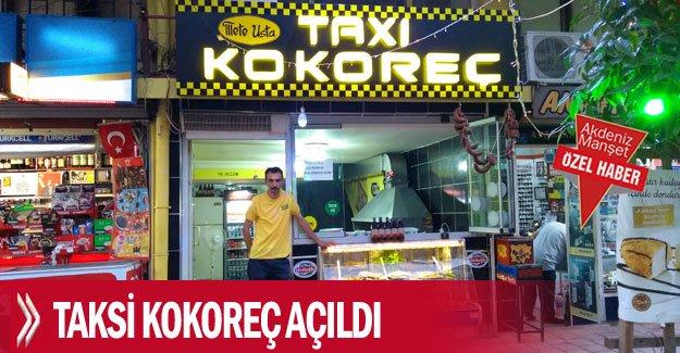 Taksi Kokoreç açıldı