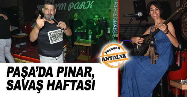 Paşa'da Pınar, Savaş haftası