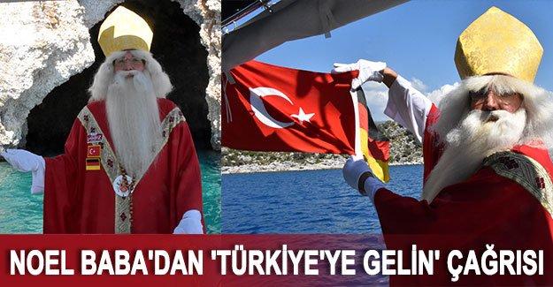 'Alman Noel Baba'dan 'Türkiye'ye gelin' çağrısı