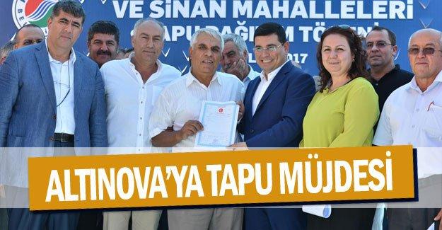 Altınova'ya tapu müjdesi
