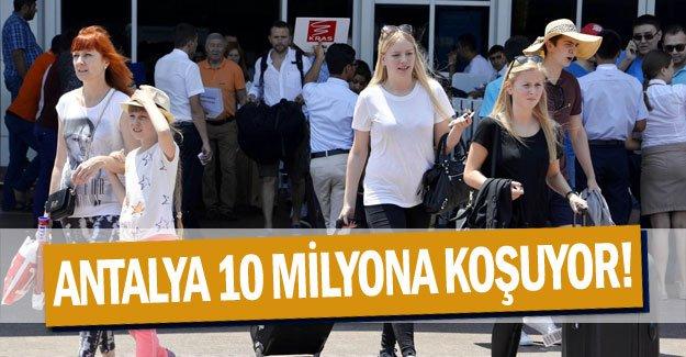 ANTALYA 10 MİLYONA KOŞUYOR!