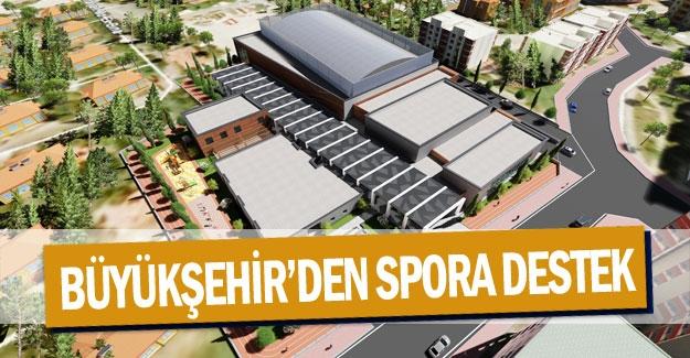 Büyükşehir'den spora destek