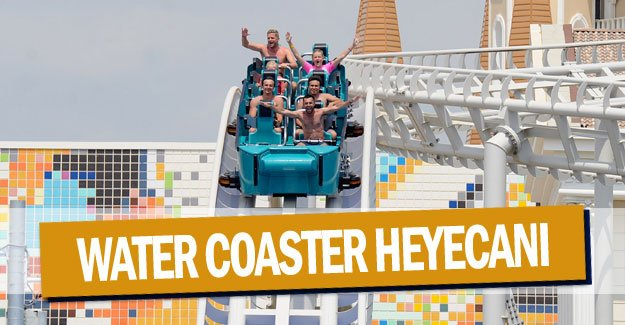 Water coaster heyecanı