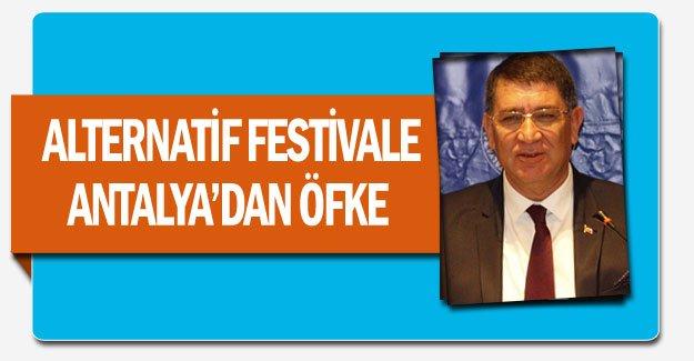 Alternatif festivale Antalya'dan öfke