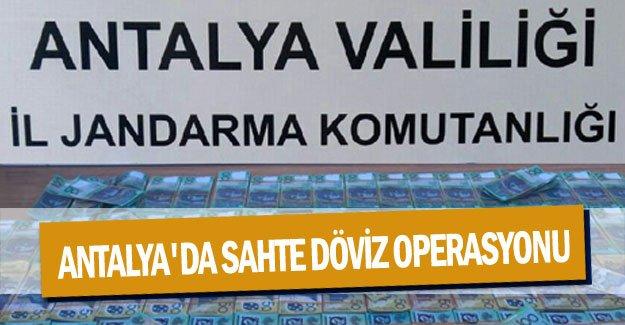 Antalya'da sahte döviz operasyonu