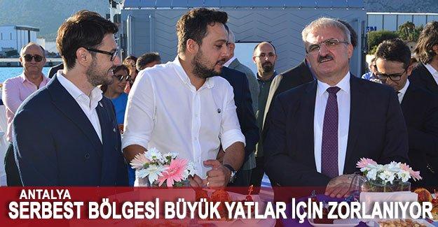 Antalya Serbest Bölgesi büyük yatlar için zorlanıyor