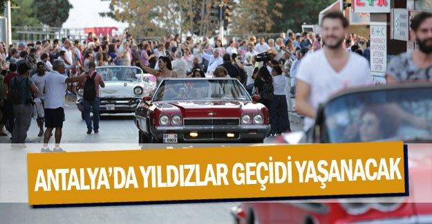 Antalya'da yıldızlar geçidi yaşanacak