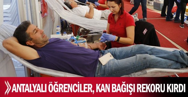 Antalyalı öğrenciler, kan bağışı rekoru kırdı
