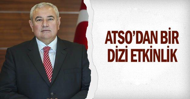 ATSO'dan bir dizi etkinlik