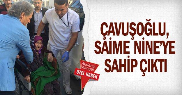 Çavuşoğlu, Saime  Nine'ye sahip çıktı