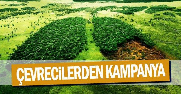 Çevrecilerden kampanya